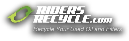 RidersRecycle.com. Recycle Your Used Oil and Filters